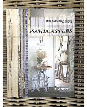 Tim Neve | Sandcastles - Interiors Inspired by the Coast