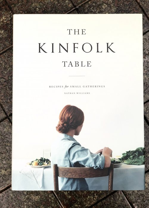 Williams, Nathan | The Kinfolk Table