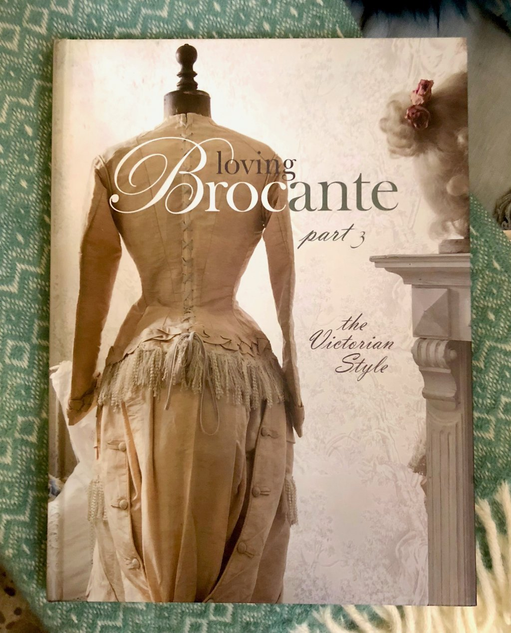 Loving Brocante - Part 3 - The Victorian Style