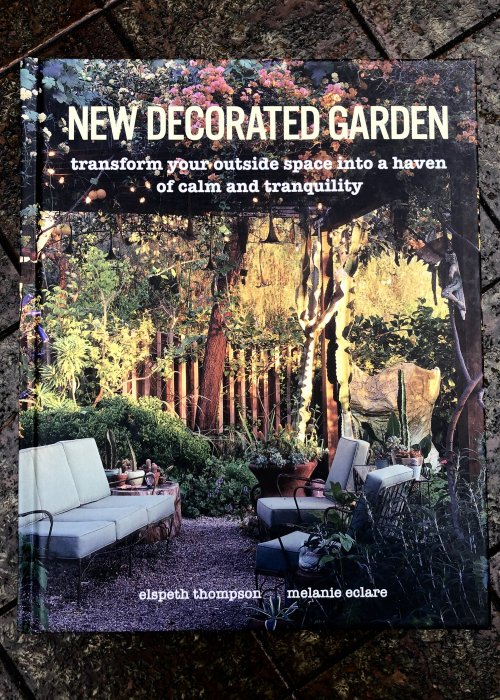Thompson, Elspeth | New Decorated Garden: Transform your outside space into a haven of calm and tranquility